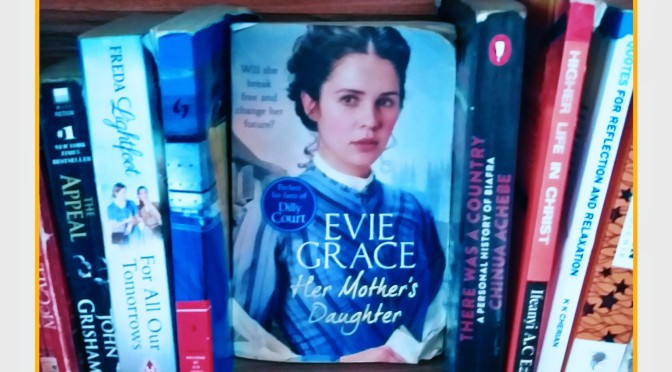 My Goodread List| Her Mother's Daughter By Evie Grace